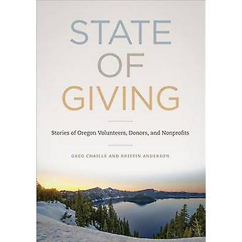 State of Giving - Stories of Oregon Volunteers - Donors - and Nonprofi