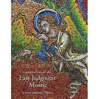 Conservation of the Last Judgement - Mosaic St. Vitus Cathedral - Prag