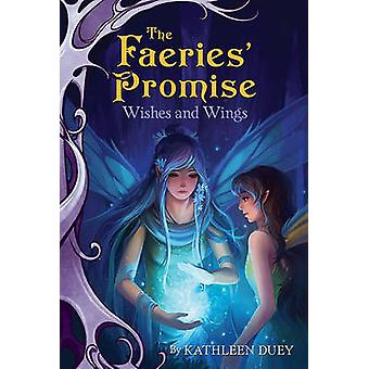 Wishes and Wings by Kathleen Duey - Sandara Tang - 9781416984610 Book