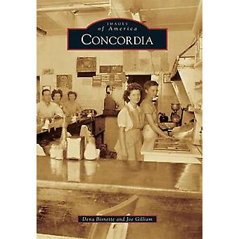 Concordia by Dena Bisnette - Joe Gilliam - 9781467113298 Book