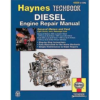 Diesel Engine Repair Manual - General Motors and Ford Light Trucks - V