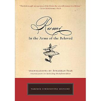 Rumi - In the Arms of the Beloved by Jonathan Star - 9781585426935 Book