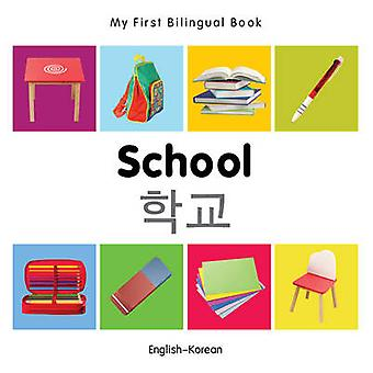 My First Bilingual Book - School by Milet - 9781840598971 Book