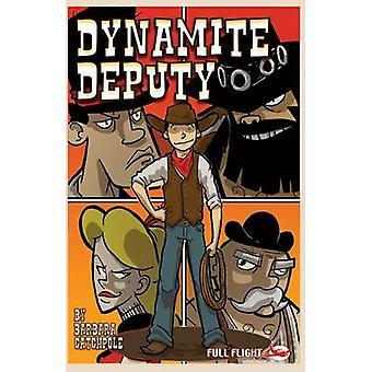 Dynamite Deputy by Barbara Catchpole - Mark Penman - 9781849265751 Bo