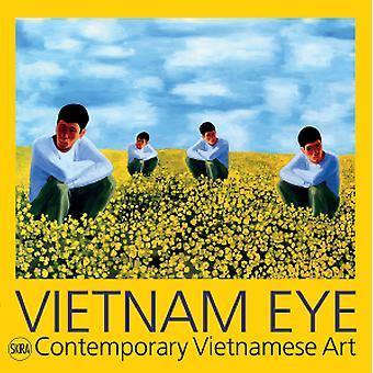 Vietnam Eye - Contemporary Vietnamese Art by Serenella Ciclitira - Nir