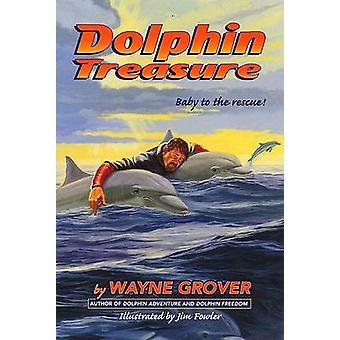 Dolphin Treasure by Wayne Grover - 9780380732531 Book
