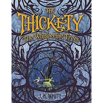 The Whispering Trees by J A White & Illustrated by Andrea Offermann