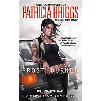 Frost Burned by Patricia Briggs - 9780441020027 Book