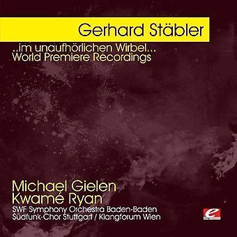 Gerhard Stsbler - St Bler: ....Im Unaufh Lichen Wirbel... [CD] USA import