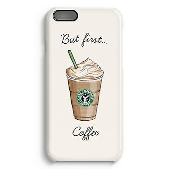 iPhone 6 Plus Full Print Case (Glossy) - But first coffee