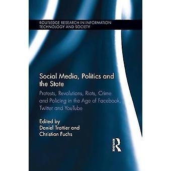 Social-Media-Politik und Staat durch Daniel Trottier & Christian Fuchs