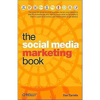 O livro de Marketing de mídia Social por Dan Zarrella - livro 9780596806606