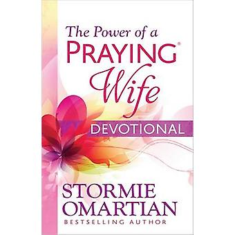 The Power of a Praying Wife Devotional by Stormie Omartian - 97807369