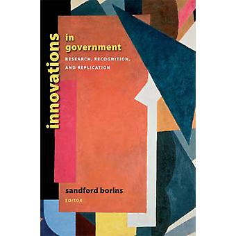 Innovations in Government - Research - Recognition - and Replication b