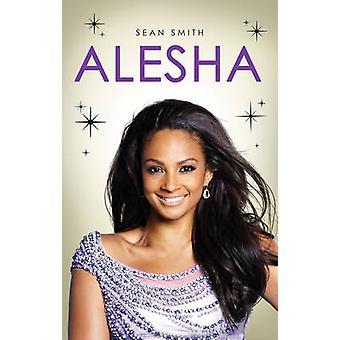 Alesha av Sean Smith - 9781471102172 bok