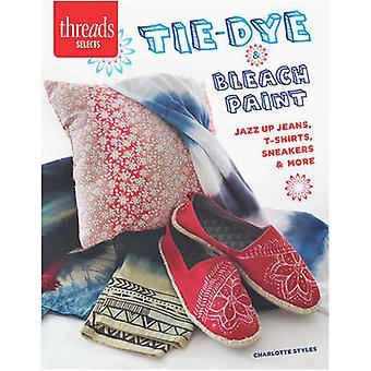 Tie-Dye & Bleach peinture - Jazz Up Jeans - t-Shirts - Sneakers & plus par