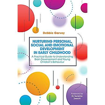 Nurturing Personal - Social and Emotional Development in Early Childh