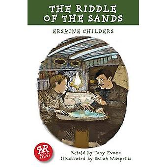 The Riddle of the Sands by Erskine Childers - Sarah Wimperis - 978190