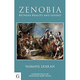 Zenobia - Queen of the Desert by Yasmine Zahran - 9781908531278 Book