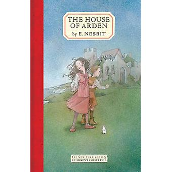 The House Of Arden par E Nesbit