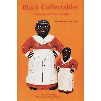 Collectibles preto - Mammy e seus amigos (nova edição) por Jackie você