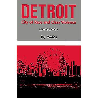 Detroit: Staden av ras och klass våld