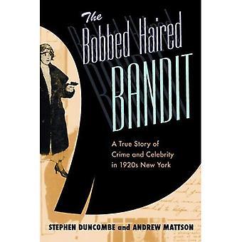 Bobbed hår Bandit: En sand historie om kriminalitet og berømthed i 1920s New York