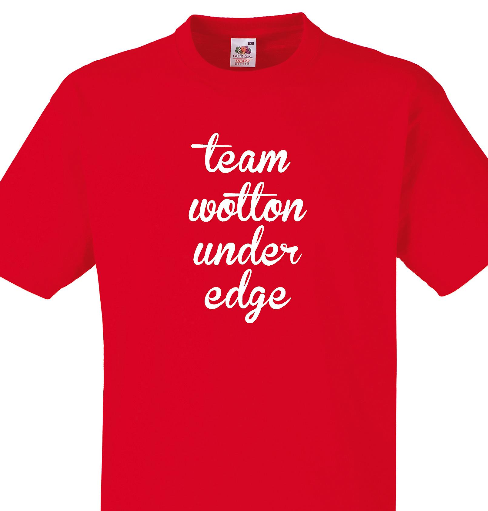 Team Wotton under edge Red T shirt
