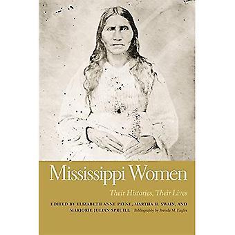 Mississippi Women, Volume 2: Their Histories, Their Lives