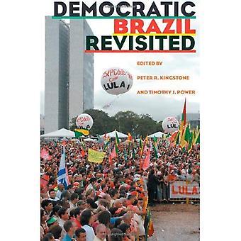 Brasile democratico rivisitato (Pitt serie latino-americano)
