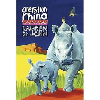 The White Giraffe Series: Operation Rhino: Book 5 - The White Giraffe Series