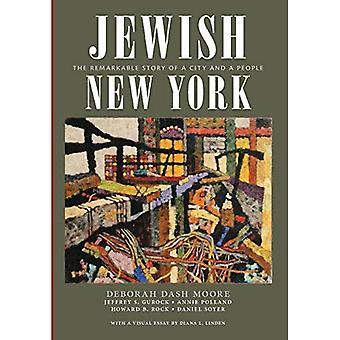 Jewish New York: The Remarkable Story of a City� and a People