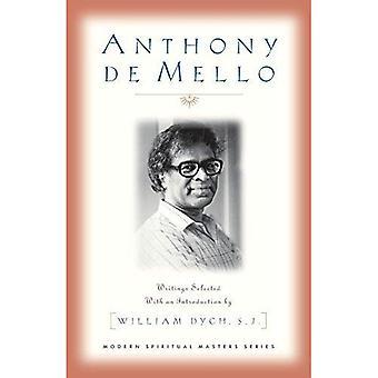 Anthony De Mello: Selected Writings (maîtres spirituels modernes)