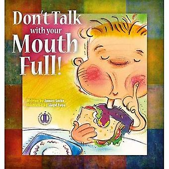 Don't Talk with Your Mouth Full (The Literacy Tower)