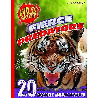 Féroces prédateurs (Nature sauvage)