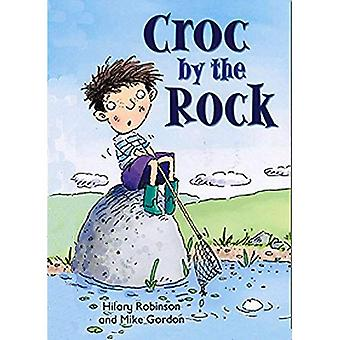 Croc by the Rock: Redstarts Level 2 (ReadZone Reading Path)