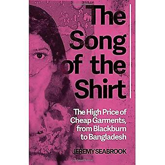 La chanson de la chemise: la cherté des vêtements bon marchés, de Blackburn au Bangladesh
