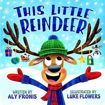 This Little Reindeer [Board� book]