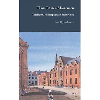 Hans Lassen Martensen: Philosopher and Speculative Theologian