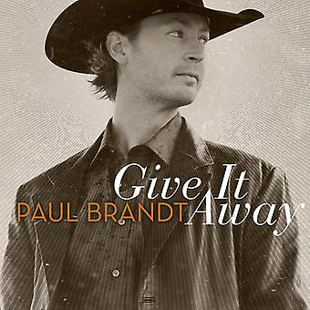 Paul Brandt - Give It Away [CD] USA import