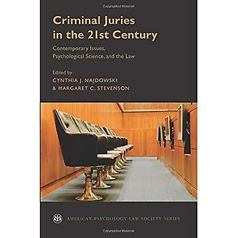Criminal Juries in the 21st Century: Psychological Science and the Law (American Psychology-Law Society Series)