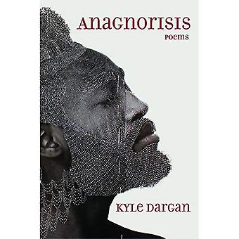 Anagnorisis: Poems