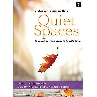 Quiet Spaces September-December 2018: A creative response to God's love (Quiet Spaces)