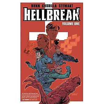 Hellbreak - Volume 1 by Cullen Bunn - Brian Churilla - Dave Stewart -