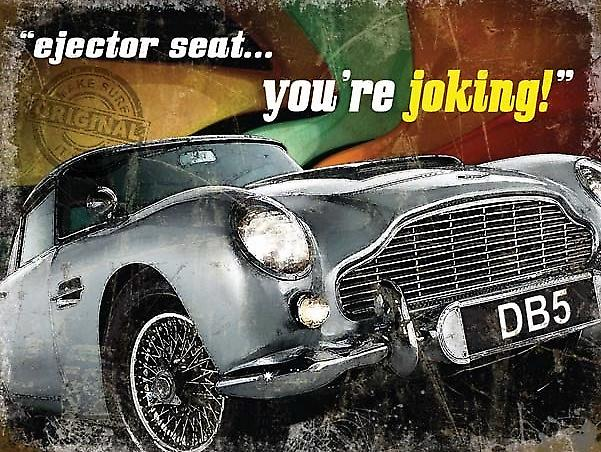 Aston Martin DB5 Ejector Seat metal sign  (og 4030)