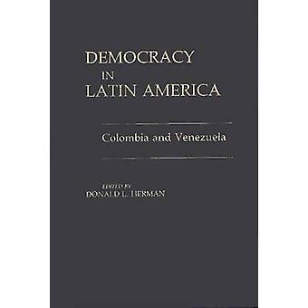 Democracia na América Latina Colômbia e Venezuela por Herman & Donald