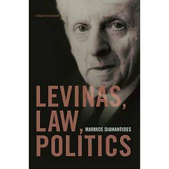 Levinas Law Politics by Diamantides & Marinos