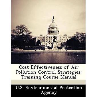 Kosteneffectiviteit van luchtvervuiling bestrijdingsstrategieën opleiding cursushandboek door US Environmental Protection Agency