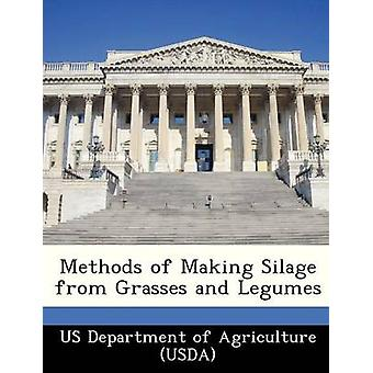 Methods of Making Silage from Grasses and Legumes by US Department of Agriculture USDA