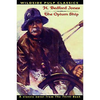 Clássicos da nave de ópio por Jones & H. Bedford da polpa